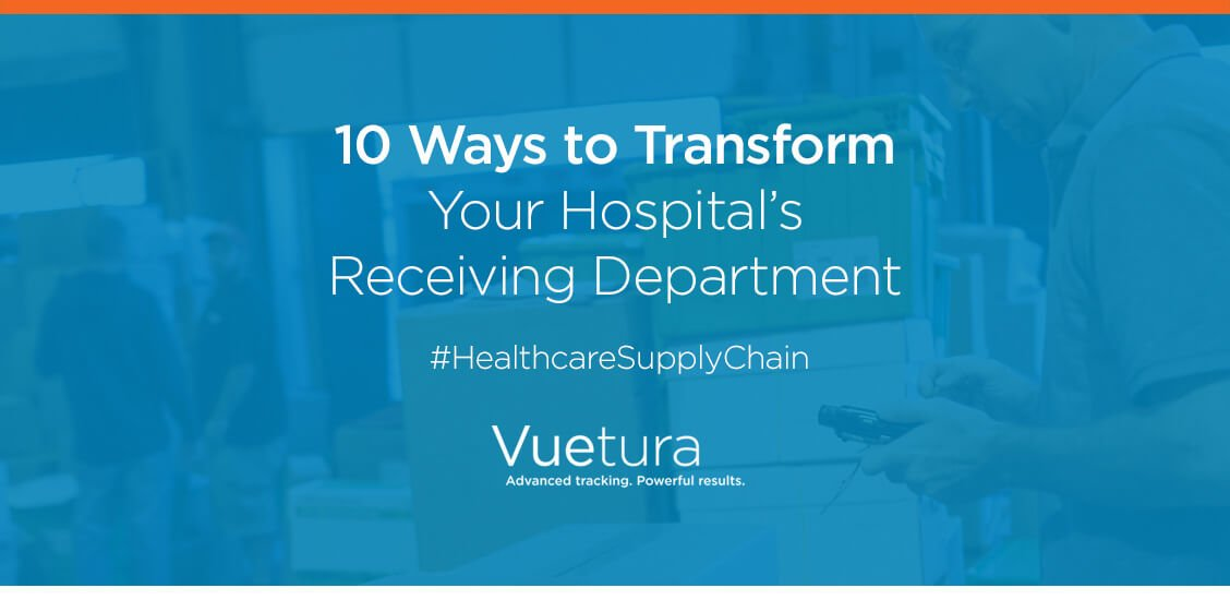 10 Ways to Transform Your Hospital's Receiving Department – Vuetura